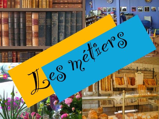 Les Métiers by Ecole0179 Auber179