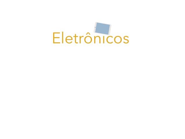 Eletrônicos by Maitê Morais