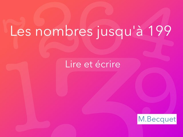 Nombres 0-199 - Lire écrire (1) by Becquet Maxime