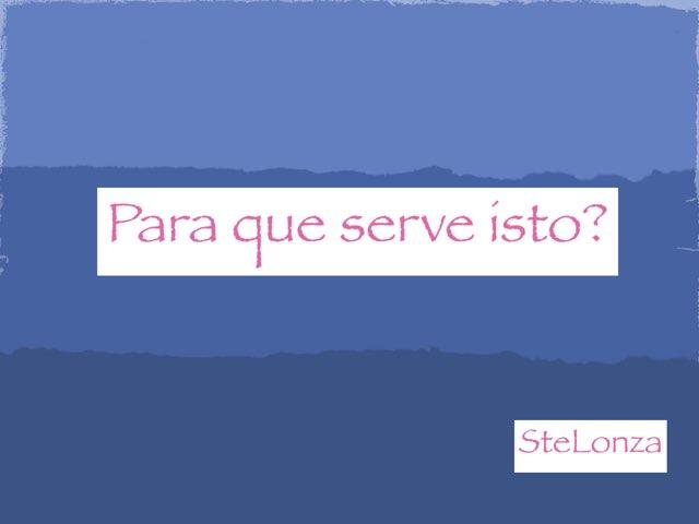 O Que é e Para Que Serve? by ۞Ste Lonza