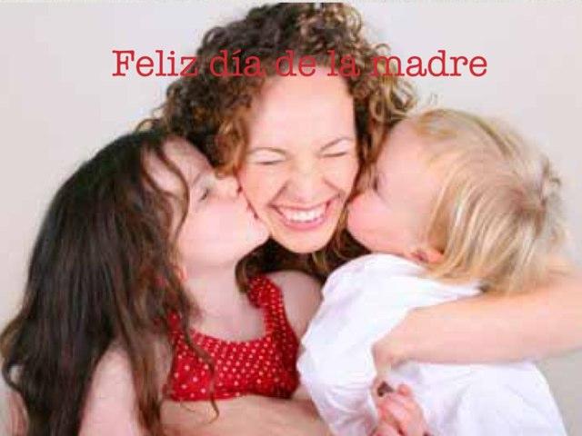 Día De La Madre by Alicia Romero