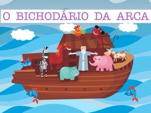 BICHODÁRIO DA ARCA by Ana Maria Quintana