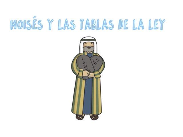 Moisés y las Tablas de la Ley by Esther Cortés Martínez