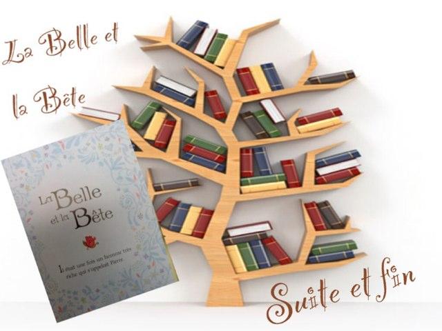 La Belle Et La Bête Suite Et Fin by Alice Turpin