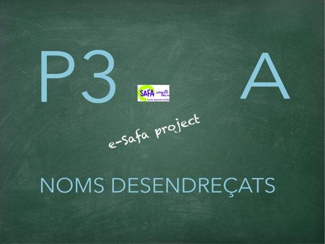 SAFAP3-a NOMS DESENDREÇATS by Meritxell Casanova