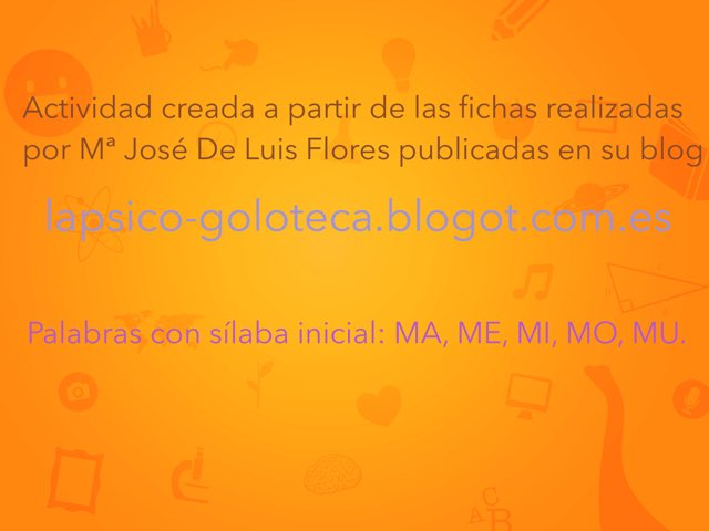 Palabras Con Sílaba Inicial: MA, ME, MI, MO, MU. by Jose Sanchez Ureña