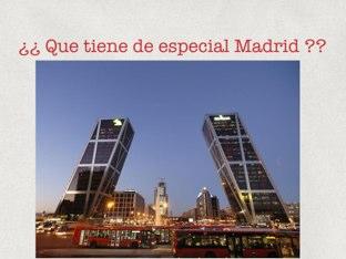 ¿¿Que Tiene De Especial Madrid?? by Alicia Romero