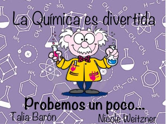 LA QUÍMICA ES DIVERTIDA by Nicole Weitzner