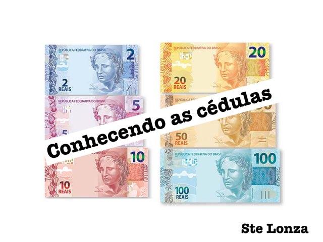 Conhecendo As Cédulas  by ۞Ste Lonza