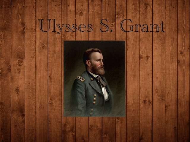 Ulysses s. Grant by Cristina Chesser