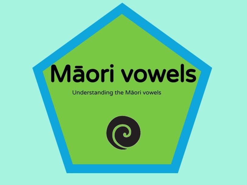 Understanding the Māori vowels by Jaime Myer