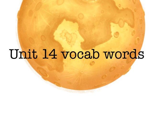 Unit 14 Vocab by Jill Krumm