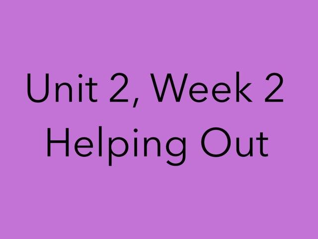 Unit 2, Week 2 by Kylie Buss