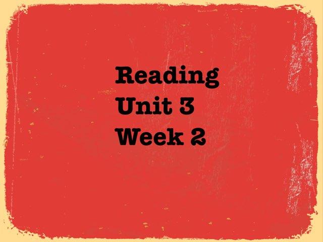 Unit 3 Week 2 by Katie Ritter