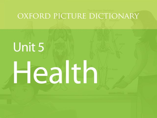 Unit 5: Health by Oxford University Press
