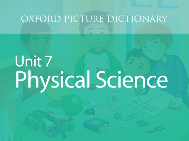 Unit 7: Physical Science by Oxford University Press