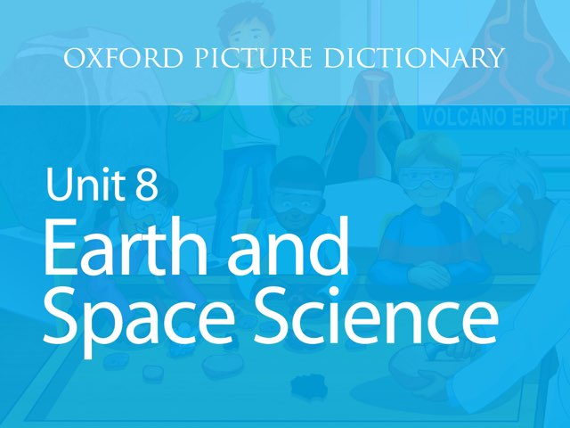 Unit 8: Earth and Space Science by Oxford University Press