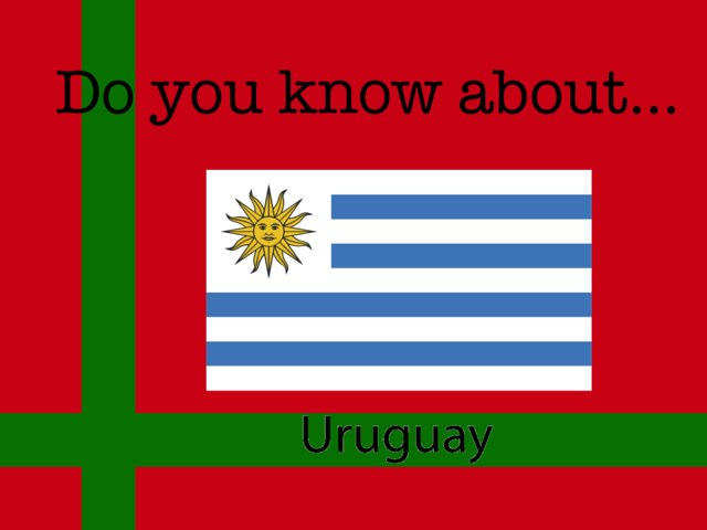 Uruguay by Miss Doig