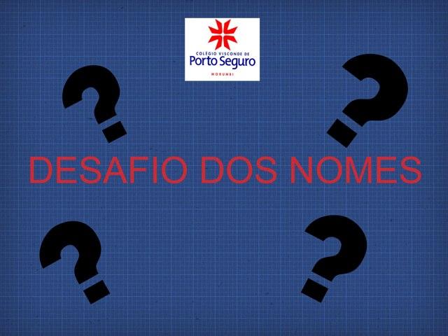 Vamos descobrir os nomes dos amigos? by TecEduc Porto
