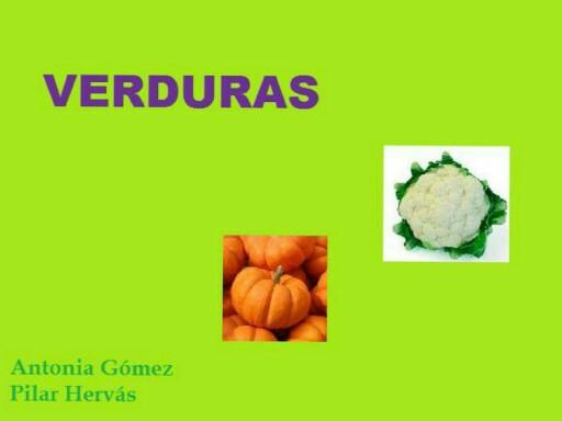 Verduras by pilitoninas primitivas