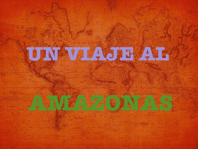 Viaje Al Amazonas  by Quiero Compartir