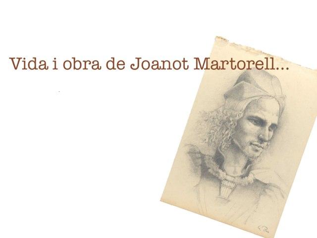 Vida I Obra De Joanot Martorell by Arnau Rocher Jorda