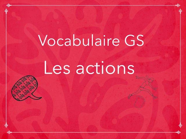 Vocabulaire Les Actions by Olivia Ranaivoharison