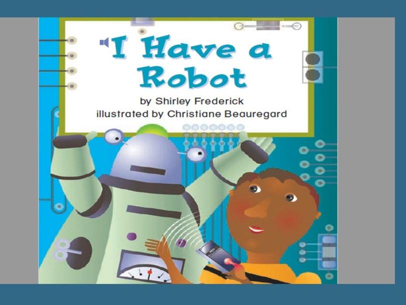 Vocabulary - I have a robot by Elizabeth Cabrera