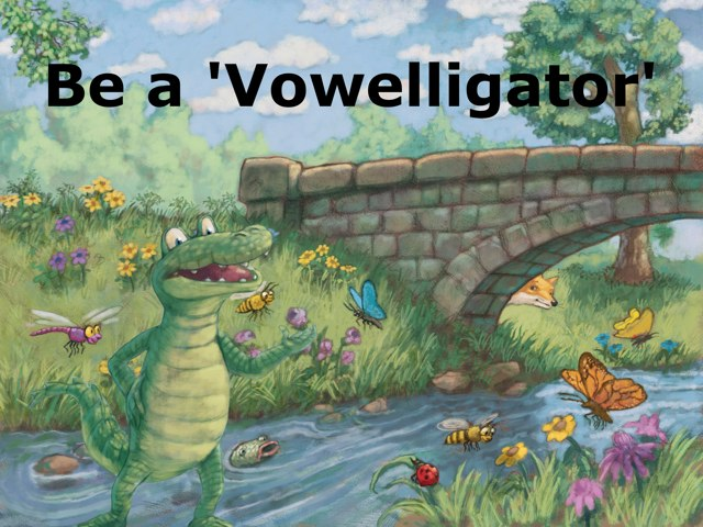 Vowelligator by Catie Sparkle