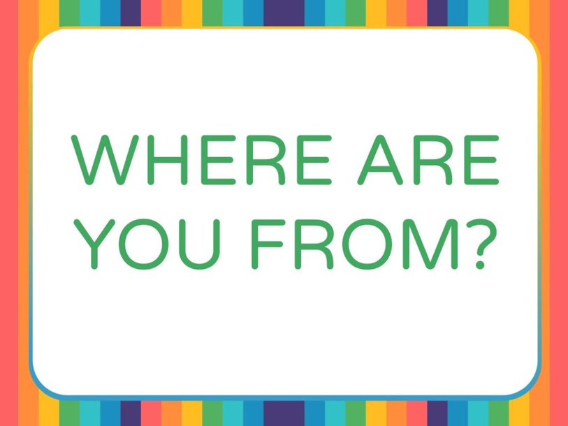 WHERE ARE YOU FROM? by Primaria Interattiva