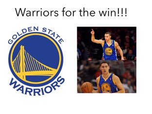 Warriors For The Win by Jackson  Watts