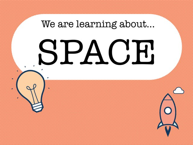 We Are Learning About Space by Jessica Preisig