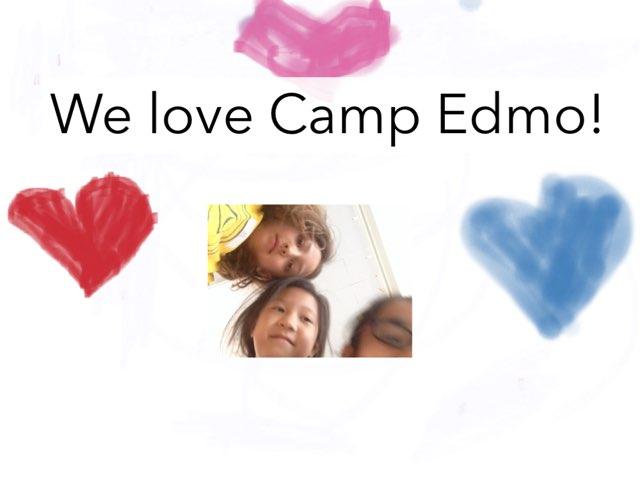 We Love Camp Edmo by Edventure More -  Conrad Guevara