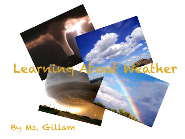 Weather by Amy Gillam