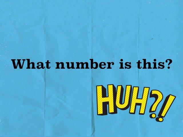 What Number Is This? by AaronLisa Delhay