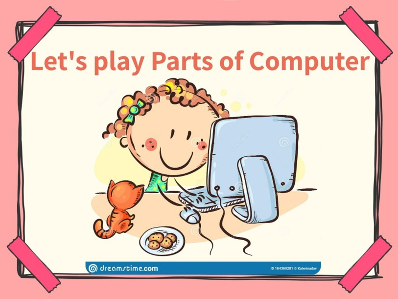 What Part of Computer is it? by Sheila May Complido
