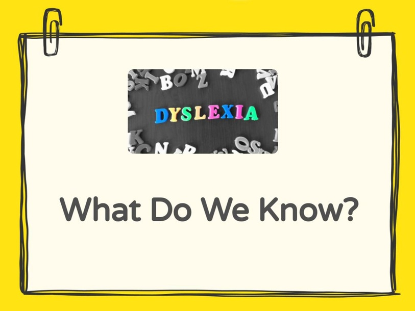 What is Dyslexia? by Brianna Tait