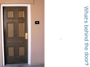 What's Behind The Door? by Belinda Job
