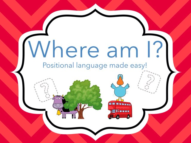 Where am I? Positional language Made Easy! by Ace Early Years