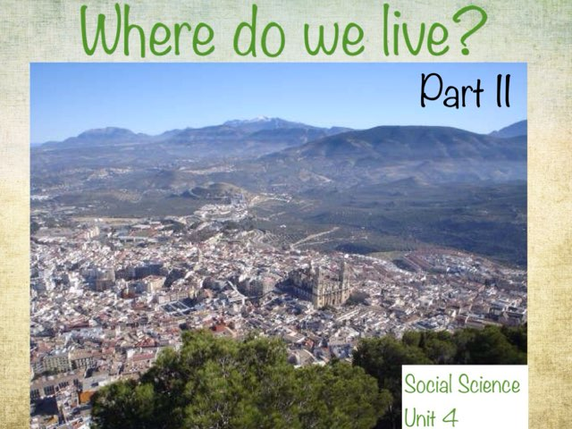 Where do you live? Part II by Irene Arroyo