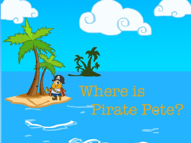 Where is Pirate Pete? by Lisa Fryer