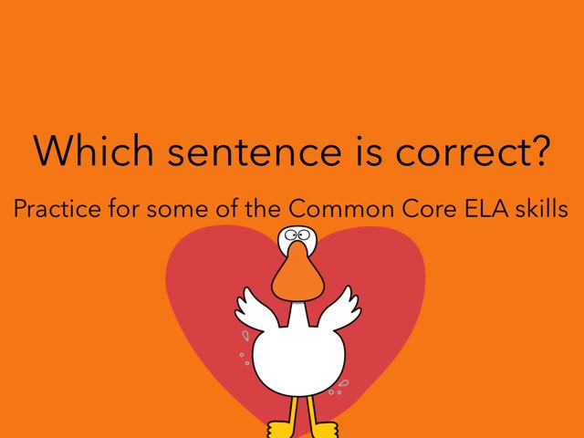 Which Sentence Is Correct? by Jennifer