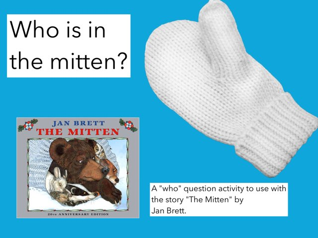 Who Is In The Mitten? by Catherine Sewall