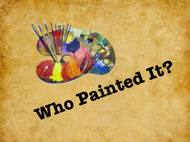 Who Painted It? by Rebecca Grossman Kelly