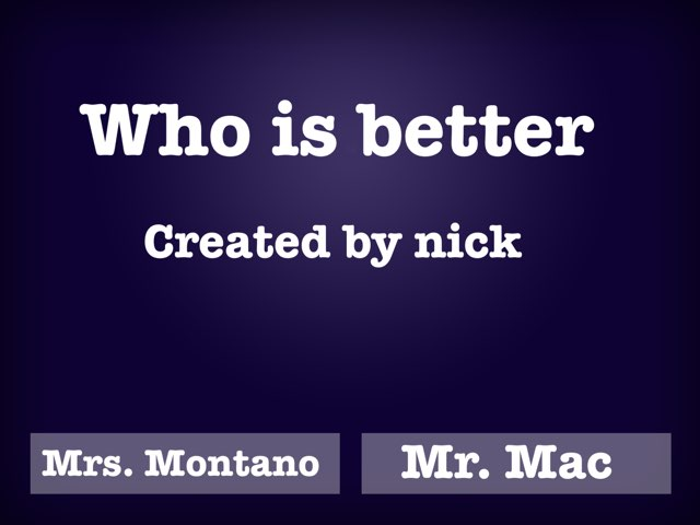 Who's Better by Nick Collins