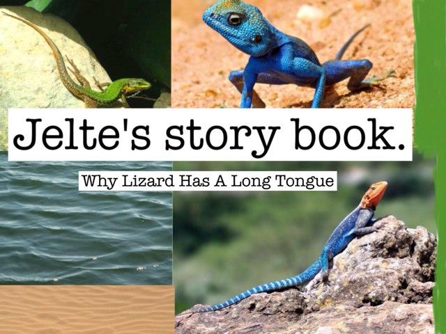 Why Lizard Has A Long Tongue by Katrina Fabbri