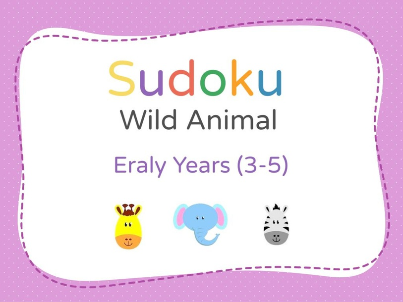 Wild Animals Sudoku Puzzles For Early Years by مرسام و ورقه SG