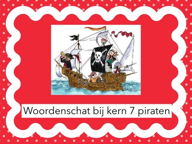Woordenschat kern 7 Piraten by Laura mos