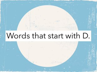 Words That Start With D by Mindy Sweat