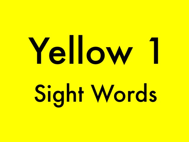 Yellow 1 Sight Words by Chelsea James